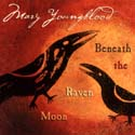 Beneath the Raven Moon - Mary Youngblood